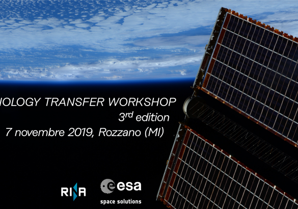 ESA Technology Transfer Workshop 3rd edition – 7 November 2019 Rozzano (MI)